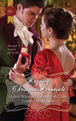 Regency Christmas Proposals: The Soldier's Christmas Miracle\Snowbound and Seduced\Christmas at Mulberry Hall (0373296150) by Gayle Wilson; Amanda Mccabe; Carole Mortimer