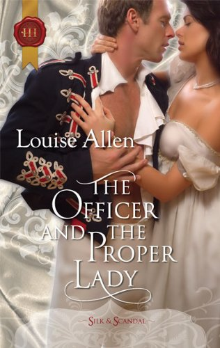 9780373296200: The Officer and the Proper Lady