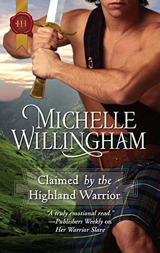 9780373296422: Claimed by the Highland Warrior (Harlequin Historical)
