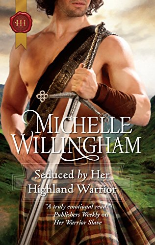 9780373296545: Seduced by Her Highland Warrior (Harlequin Historical)