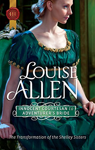9780373296606: Innocent Courtesan to Adventurer's Bride