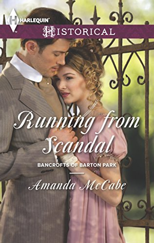 9780373297658: Running from Scandal (Harlequin Historical\Bancrofts of Barton Park)