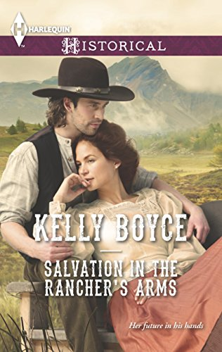 9780373297955: Salvation in the Rancher's Arms (Harlequin Historical\Salvation Falls)