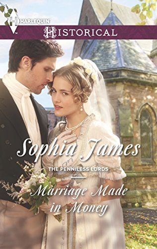 9780373298174: Marriage Made in Money (Harlequin Historical: The Penniless Lords)