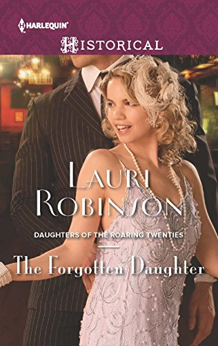 9780373298549: The Forgotten Daughter (Daughters of the Roaring Twenties)