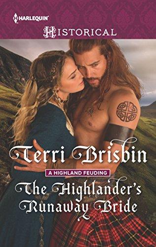 9780373298747: The Highlander's Runaway Bride (A Highland Feuding)