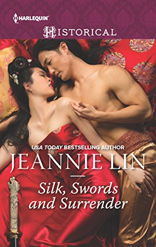 Silk, Swords and Surrender: The Touch of: Lin, Jeannie