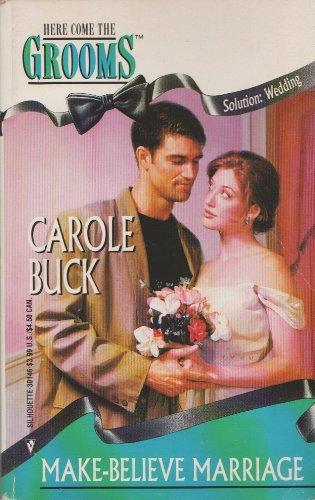 9780373301461: Make-Believe Marriage (Silhoutte Romance #752)