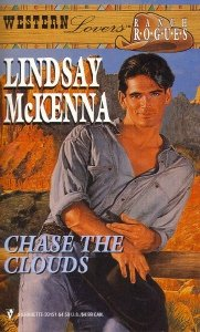 Chase the Clouds (Western Lovers: Ranch Rogues #3): McKenna, Lindsay