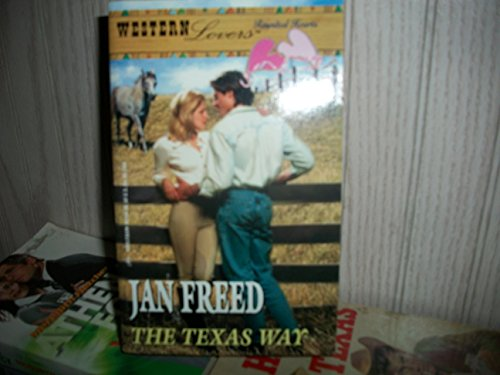9780373301805: The Texas Way (Western Lovers: Reunited Hearts #32)