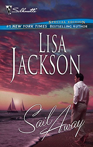 Sail Away (Silhouette Special Edition Bestselling Author Collection) (0373302215) by Lisa Jackson