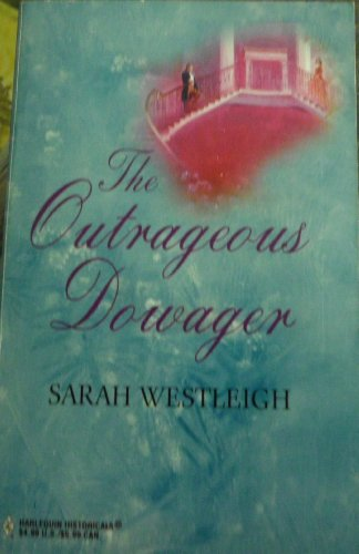 9780373303823: The Outrageous Dowager