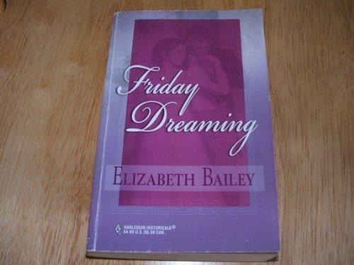9780373303946: Friday Dreaming