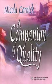 9780373304080: A Companion of Quality (The Steepwood Scandal, Book 4) (Harlequin Historical Series #99)