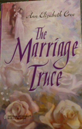 9780373304349: The Marriage Truce