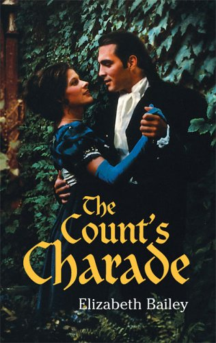 The Count's Charade (A Harlequin Regency Romance): Bailey, Elizabeth