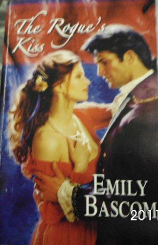 9780373305254: The Rogue's Kiss (Harlequin Historical)