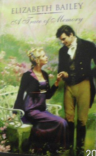 A Trace of Memory (A Harlequin Regency: Bailey, Elizabeth
