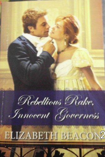 9780373305766: Rebellious Rake, Innocent Governess (REGENCY)
