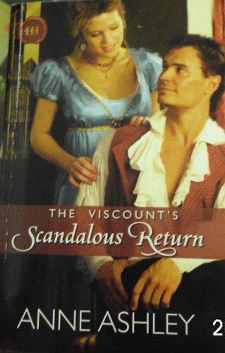 9780373305841: The Vicount's Scandalous Return