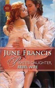 9780373305964: Pirate's Daughter, Rebel Wife