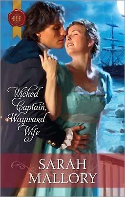 9780373306022: Wicked Captain, Wayward Wife