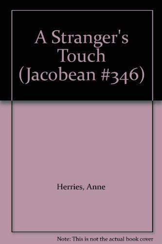 9780373306558: A Stranger's Touch (Jacobean #346)