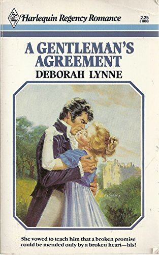 A Gentleman's Agreement (A Harlequin Regency Romance): Lynne, Deborah