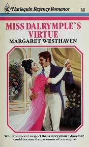 9780373310210: Miss Dalrymple's Virtue: A Harlequin Regency Romance