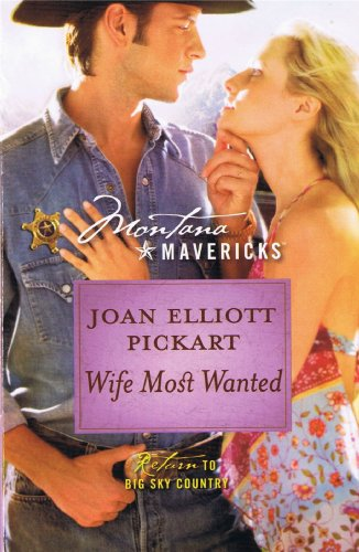 9780373310364: Wife Most Wanted (Montana Mavericks)