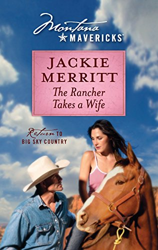 9780373310913: The Rancher Takes a Wife
