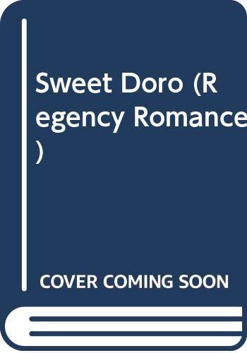 9780373311095: Sweet Doro (Regency Romance)