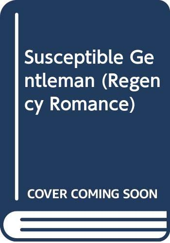 Susceptible Gentleman (Regency Romance) (0373311257) by Carola Dunn