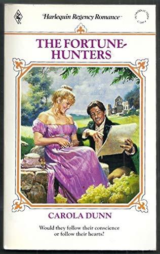 The Fortune-Hunters (Harlequin Regency Romance #63): Carola Dunn