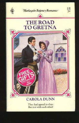 9780373311736: The Road To Gretna (Harlequin Regency Romance, No 73)