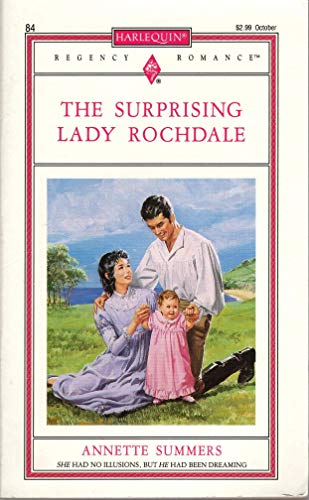 The Surprising Lady Rochdale (Harlequin Regency Romance #84)