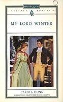 My Lord Winter: Dunn, Carola