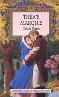 Thea's Marquis (Harlequin Regency Romance No. 31198): Carola Dunn