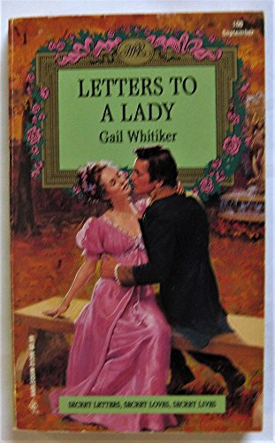 9780373312061: Letters To A Lady