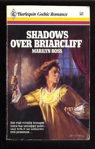 9780373320110: Shadows Over Briarcliff (Harlequin Gothic, No. 11)