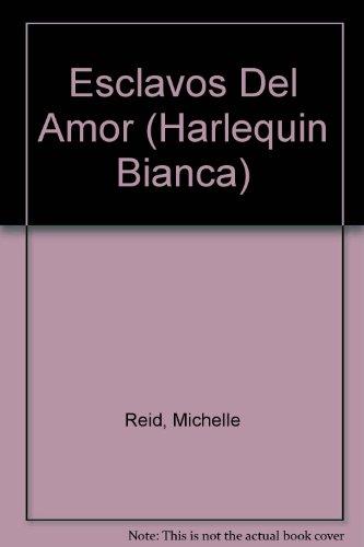 9780373333738: Esclavos Del Amor (Harlequin Bianca)