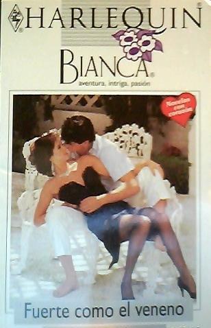9780373333769: Fuerte Como El Veneno (Harlequin Bianca)
