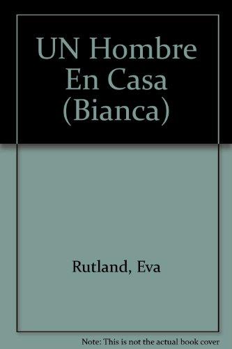 9780373333967: Un Hombre En Casa (Foreign Affair) (Bianca)
