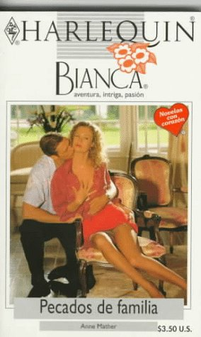 9780373334049: Harlequin Bianca: novelas con corazón, aventura, intriga y pasión (pecados de familia)