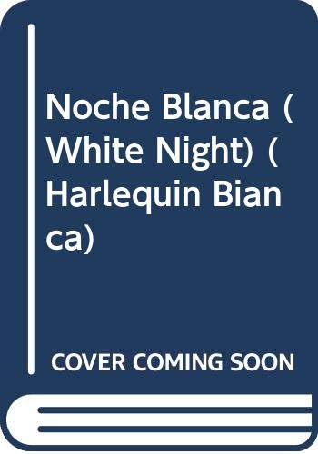 9780373334230: Noche Blanca (White Night)