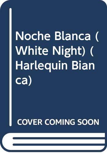 9780373334230: Noche Blanca (Harlequin Bianca)