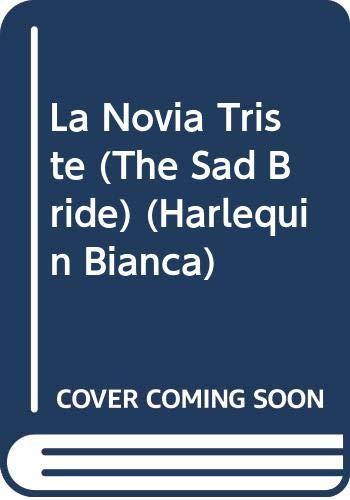 9780373334322: La Novia Triste (Harlequin Bianca)