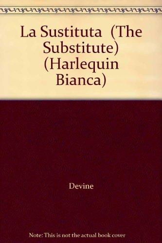 9780373334469: LA Sustituta (Harlequin Bianca)