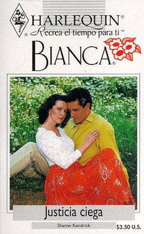 9780373334643: Justicia Ciega/Blind Justice (Bianca)