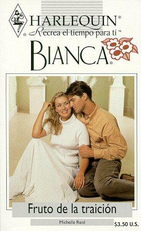 9780373334759: Fruto De LA Traicion (Bianca)